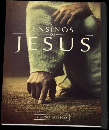 Os Ensinos de Jesus