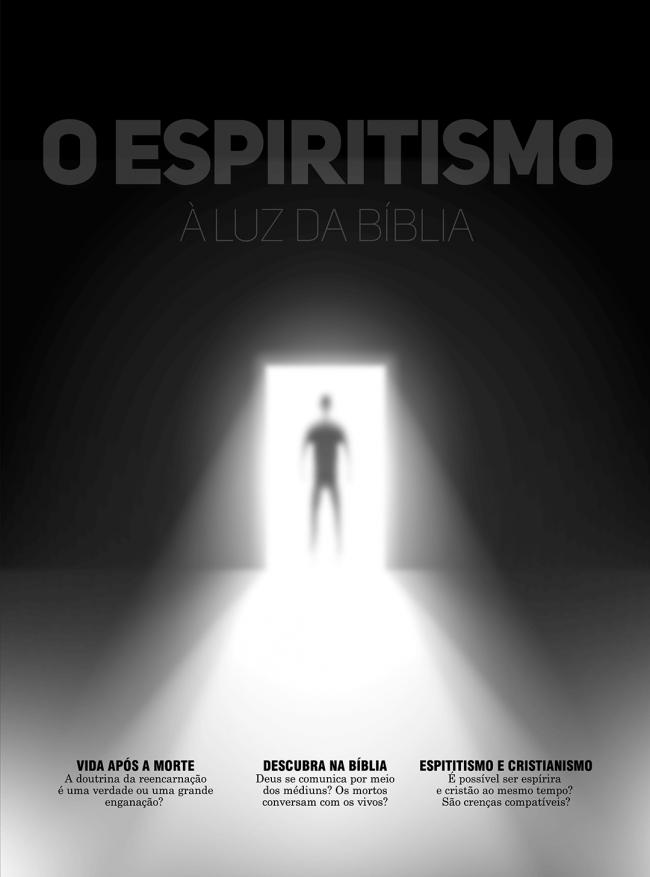 O Espiritismo à Luz da Bíblia
